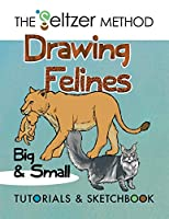 Drawing Felines: Big and Small