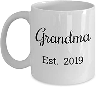 Grandma Est 2019 Mug - First Time Grandma Christmas Stocking Stuffer Gifts - Mugs are Best Gift for a Mom Promoted to a Grandparent - 11 oz Coffee Cup
