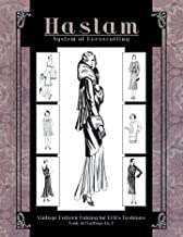 Haslam System of Dresscutting -- Vintage Pattern Making for 1930s Fashions (Book of Draftings No. 7)