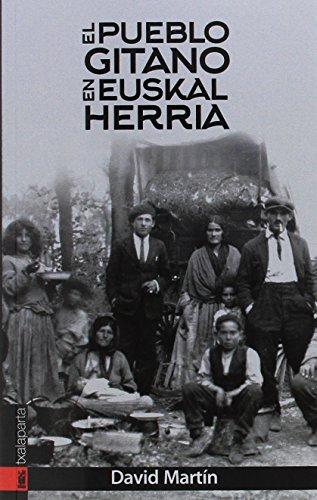 El pueblo gitano en Euskal Herria (ORREAGA)