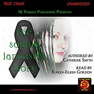 Sophie Lancaster     A True Story              By:                                                                                                                                 Catherine Smyth,                                                                                        RJ Parker                               Narrated by:                                                                                                                                 Karen-Eileen Gordon                      Length: 7 hrs and 19 mins     Not rated yet     Overall 0.0