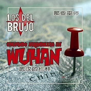 Chupando Barandillas en Wuhan