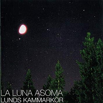La Luna Asoma