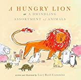 A Hungry Lion or a Dwindling Assortment of Animals by Lucy Ruth Cummins