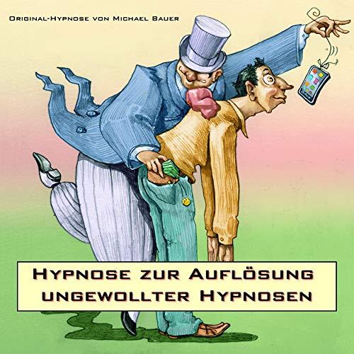 Hypnose zur Auflösung ungewollter Hypnosen Titelbild