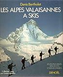 Les Alpes valaisannes à skis