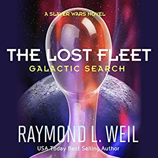 The Lost Fleet: Galactic Search     A Slaver Wars Novel, Book 1              By:                                                                                                                                 Raymond L. Weil                               Narrated by:                                                                                                                                 Liam Owen                      Length: 7 hrs and 57 mins     41 ratings     Overall 4.2