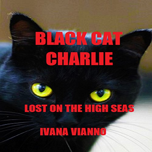 Black Cat Charlie: Lost on the High Seas audiobook cover art