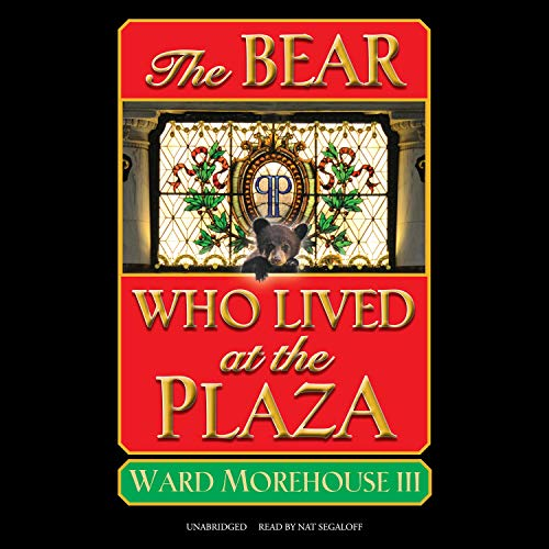 The Bear Who Lived at the Plaza cover art