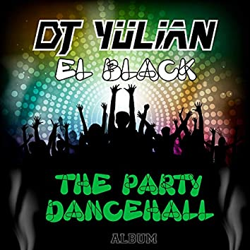 The Party Dancehall