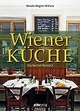 Wiener Küche: Die besten Rezepte