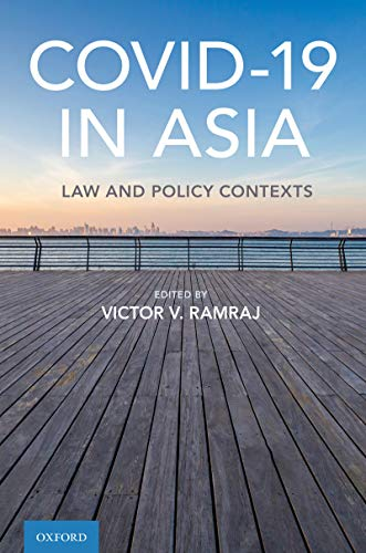 Covid-19 in Asia: Law and Policy Contexts (English Edition)