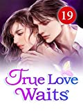 True Love Waits 19: Fun On The Phone (Roses and Flame) (English Edition)