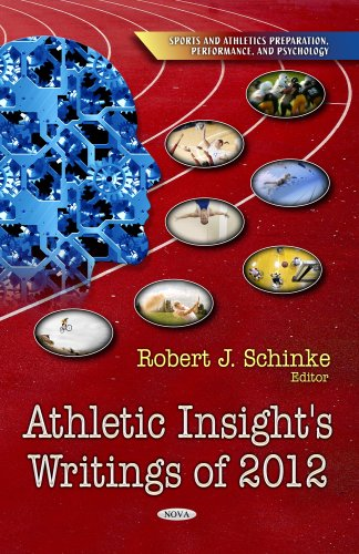 Athletic Insight's Writings of 2012 (Sports and Athletics Preparation, Performance, and Psychology)