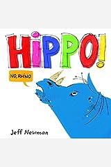 Hippo! No, Rhino (Alex Toys) Hardcover