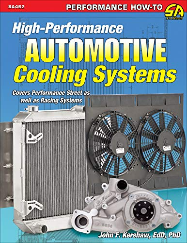 High-Performance Automotive Cooling Systems (Performance How-to) (English Edition)