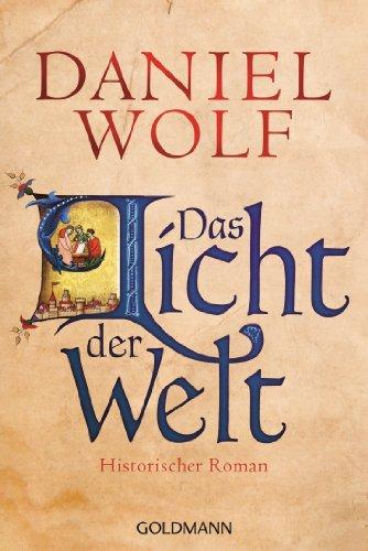 Das Licht der Welt: Historischer Roman (Die Fleury-Serie 2)