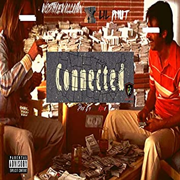 Connected (feat. Lil Pnut)
