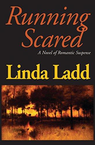 Running Scared: A Novel of Romantic Suspense