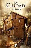 La ciudad (Trilogía Medieval 2)