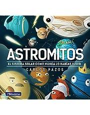 Astromitos: El Sistema Solar como nunca antes lo habías visto (Juega y aprende)