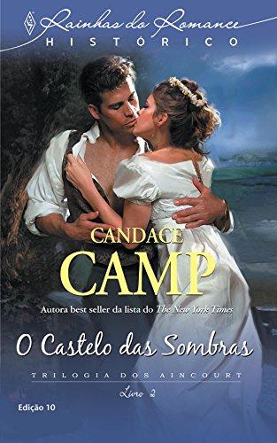 O Castelo das Sombras (Harlequin Rainhas do Romance Histórico Livro 10)