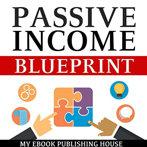 Passive Income Blueprint audiobook cover art