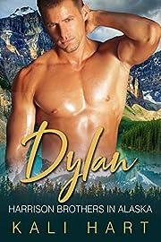 Dylan: A Mountain Man Curvy Woman Romance (Harrison Brothers in Alaska Book 2)