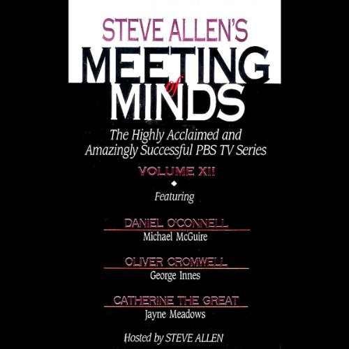 Meeting of Minds, Volume XII audiobook cover art