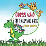 Guess Who I Am a Guessing Game for Kids: Fun Facts and Learning About Animals, A Fun Activity and Guessing Game for Little Kids