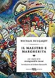 Il Il Maestro e Margherita. Con i dipinti delle avanguardie russe. Ediz. deluxe