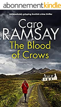 THE BLOOD OF CROWS an absolutely gripping Scottish crime thriller (Detectives Anderson and Costello Mystery Book 4) (English Edition)