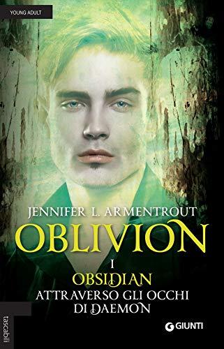 Obsidian attraverso gli occhi di Daemon. Oblivion (Vol. 1)