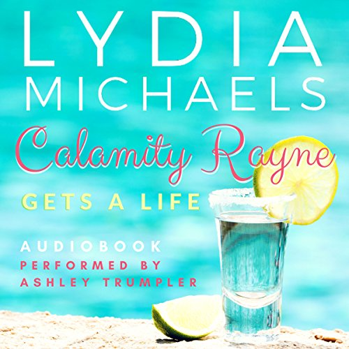 Calamity Rayne: Gets a Life audiobook cover art