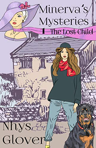 The Lost Child: A Rags-to-Riches Feel Good Cozy Mystery (Minerva