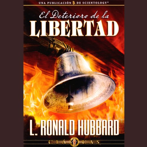 El Deterioro de la Libertad [The Deterioration of Freedom] audiobook cover art