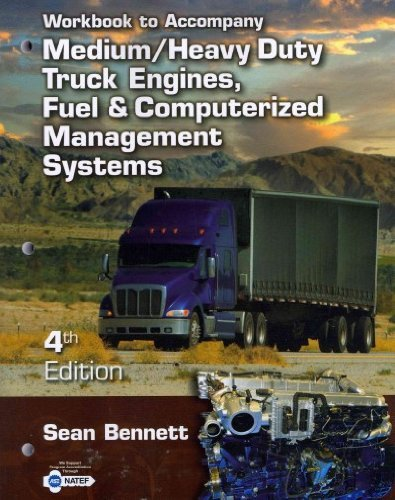 Workbook for Bennett's Medium/Heavy Duty Truck Engines, Fuel & Computerized Management Systems, 4th