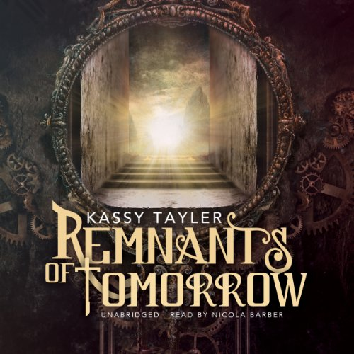 Remnants of Tomorrow audiobook cover art