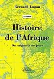 Histoire de lAfrique Des origines à nos jours - 2e édition