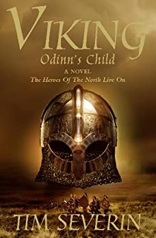 Odinn's Child (Viking Book 1) by [Tim Severin]