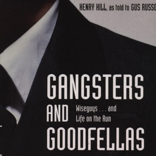 Gangsters and Goodfellas audiobook cover art