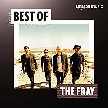 Best of the Fray
