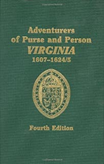 Adventurers of Purse and Person Virginia 1607-1624/5: Families G-P (Volume Two)