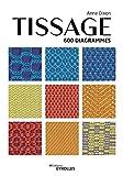 Tissage - 600 diagrammes