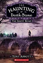 The Haunting of Derek Stone #4( The Ghost Road)[HAUNTING OF DEREK STONE HAUNTI][Mass Market Paperback]