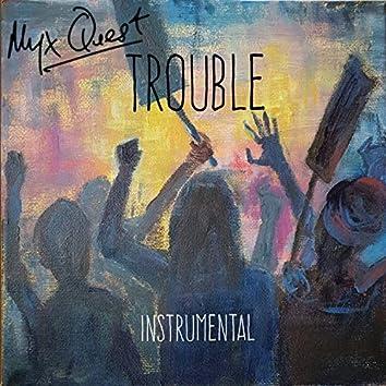 Trouble (Instrumental)