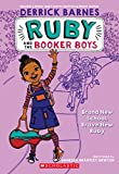 Brand New School, Brave New Ruby (Ruby and the Booker Boys #1) (1)