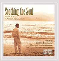 Soothing the Soul by Lee Galloway (2004-02-20)