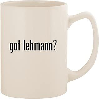 got lehmann? - White 14oz Ceramic Statesman Coffee Mug Cup