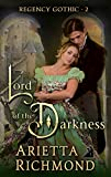 Lord of the Darkness: Regency Romance (Regency Gothic)